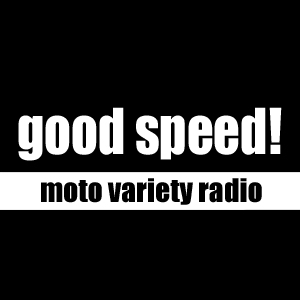 """バイクバラエティラジオ """"goodspeed"""""""